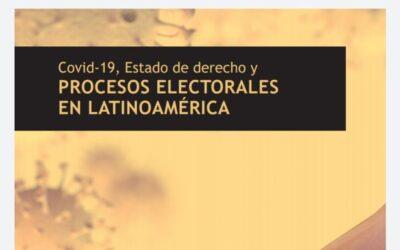 """(PDF) Libro """"COVID-19, Estado de Derecho y Procesos Electorales en Latinoamérica"""""""