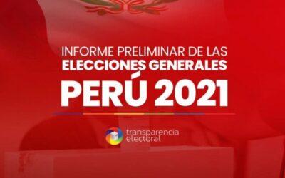 Informe Preliminar de las Elecciones Generales de Perú 2021